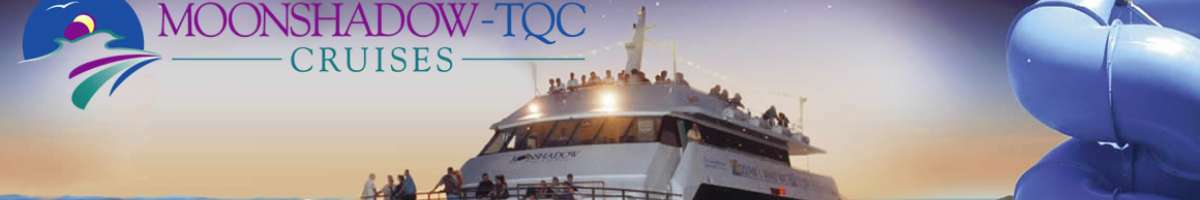 Moonshadow TQC Cruises Banner