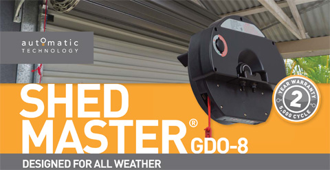 GDO-8 SHED MASTER® DESIGNED FOR ALL WEATHER